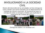 involucrando a la sociedad civil