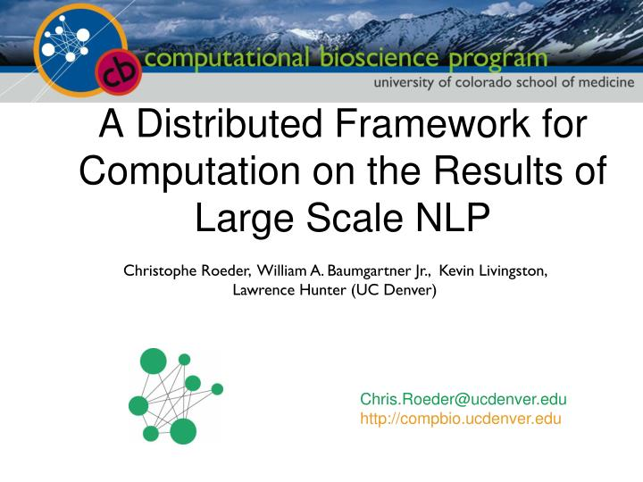 a distributed framework for computation on the results of large scale nlp n.
