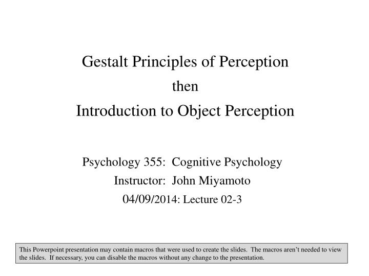 gestalt principles of perception then introduction to object perception n.