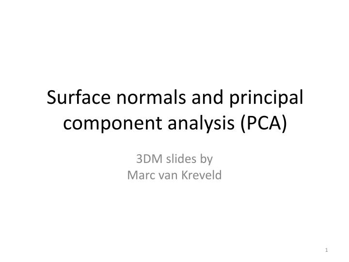 surface normals and principal component analysis pca n.