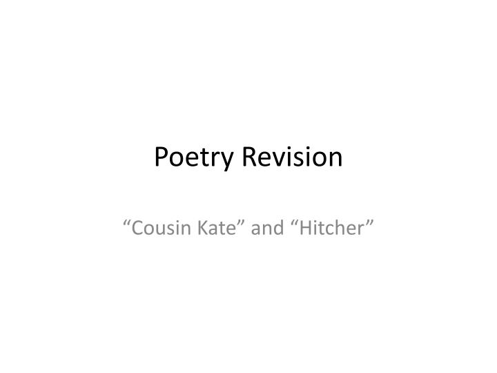 Poetry revision