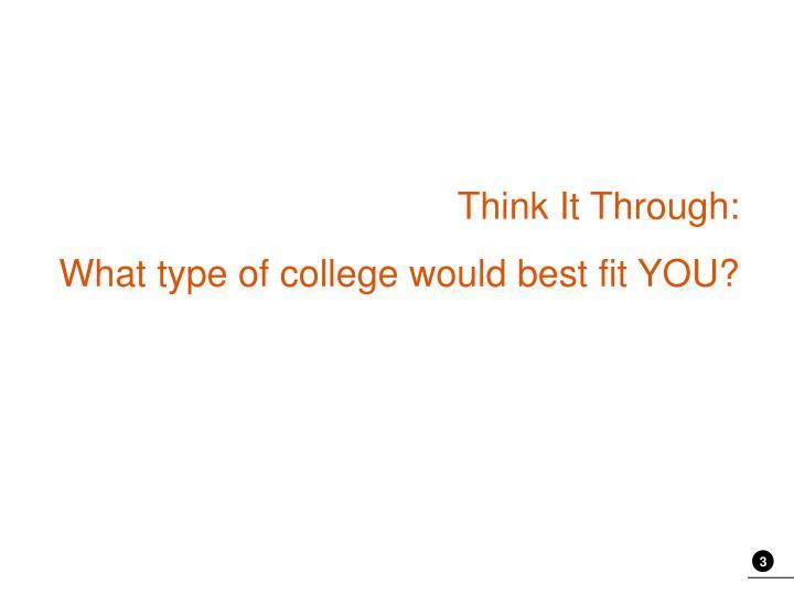 Think It Through: