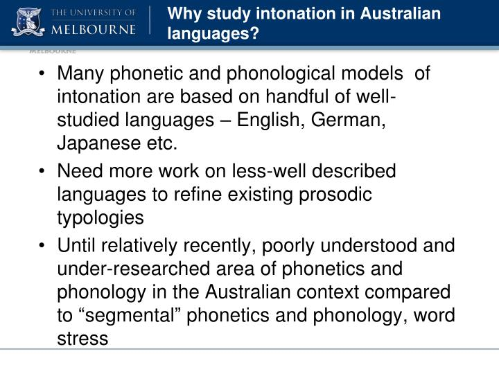 Why study intonation in australian languages
