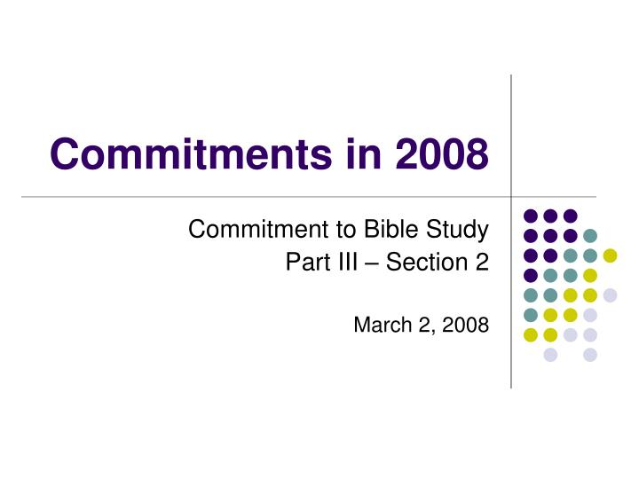 Commitments in 2008