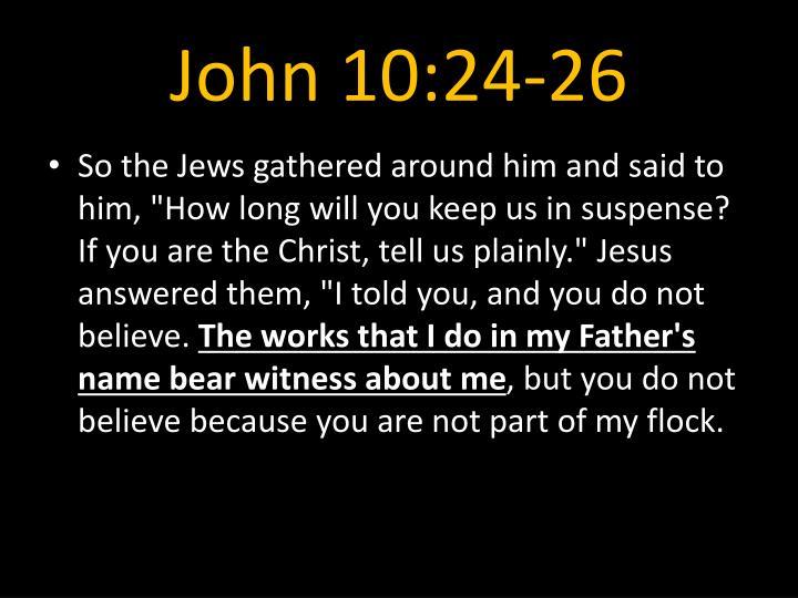 John 10:24-26