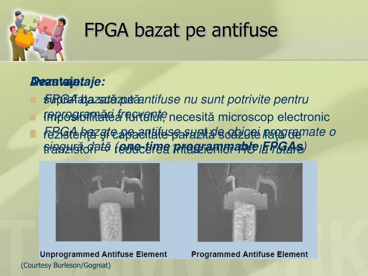 FPGA bazat pe a
