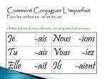 comment conjuguer l imparfait pour les verbes en er et en re