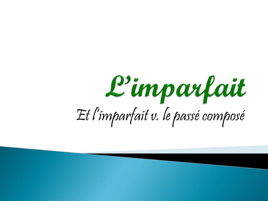 Ppt L Imparfait Powerpoint Presentation Free Download Id 1982600