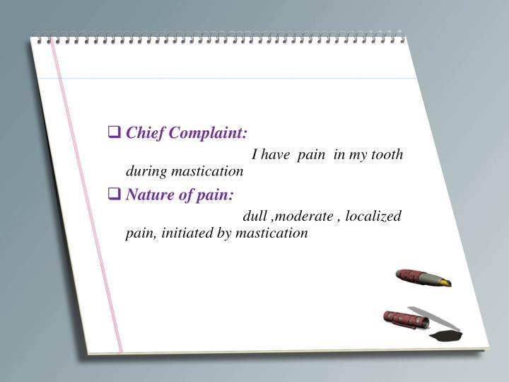 Chief Complaint: