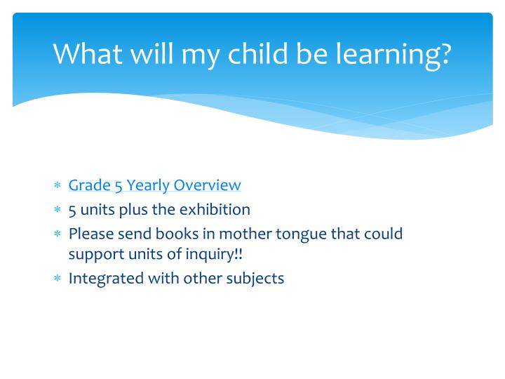 What will my child be learning