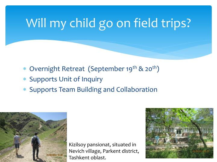 Will my child go on field trips?