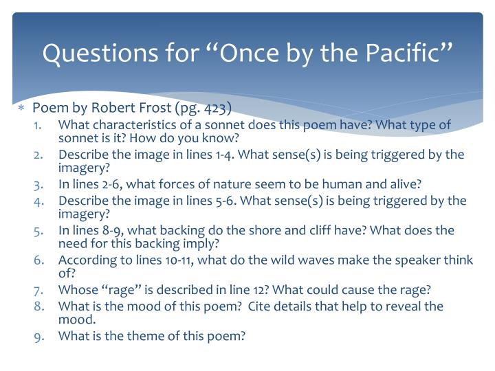 """Questions for """"Once by the Pacific"""""""