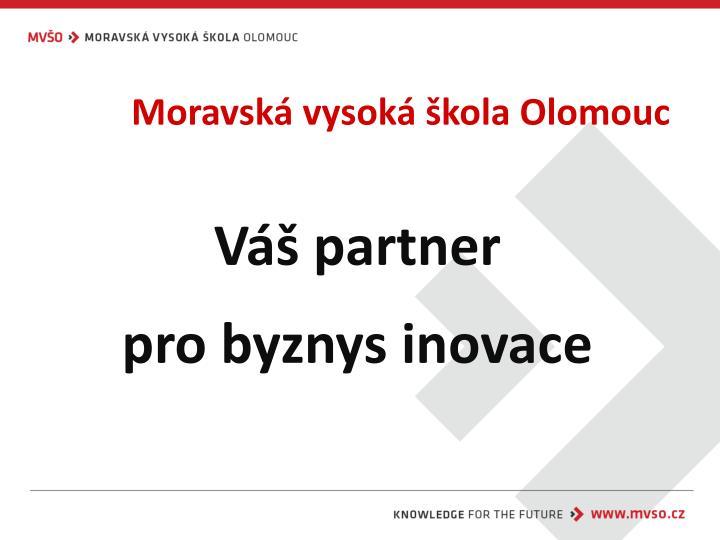 Moravská vysoká škola Olomouc