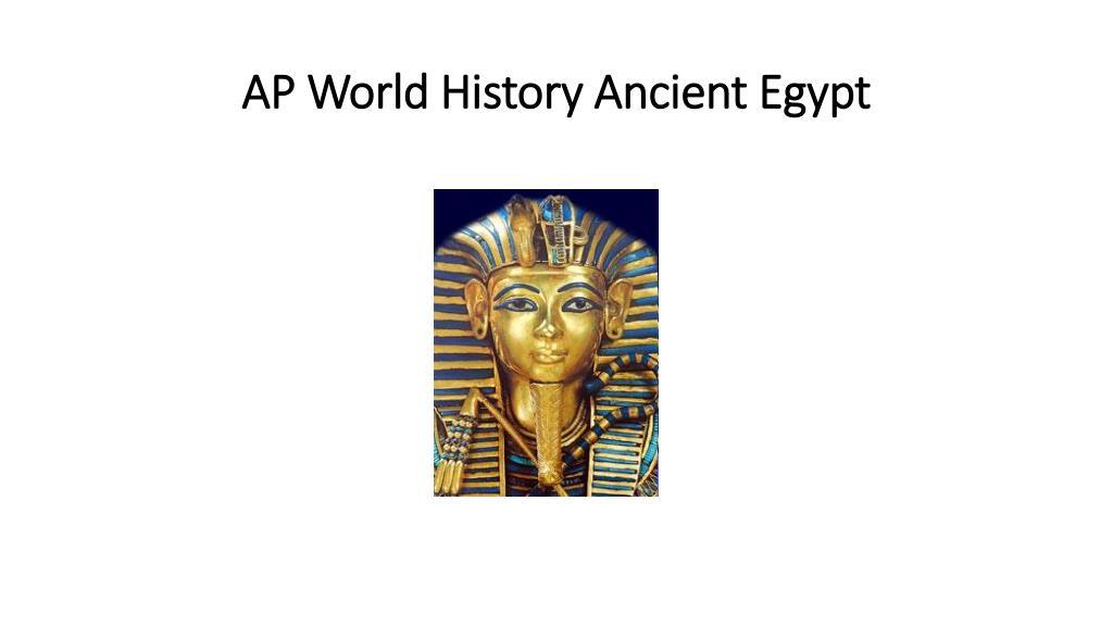 PPT - AP World History Ancient Egypt PowerPoint Presentation - ID