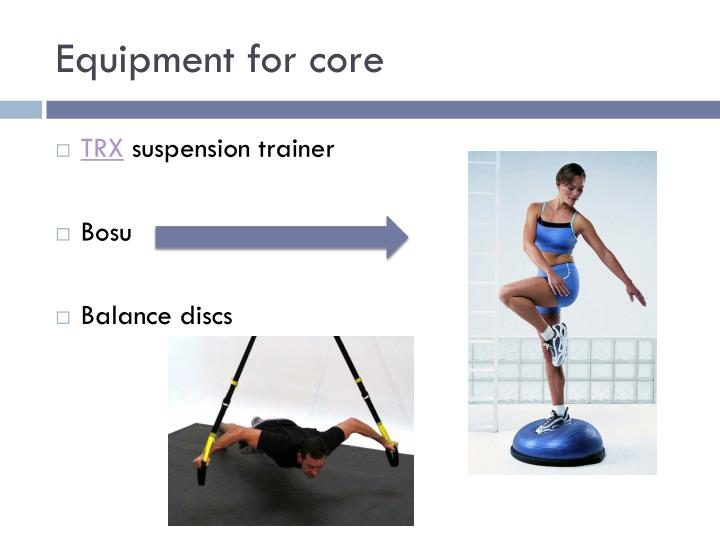 Equipment for core