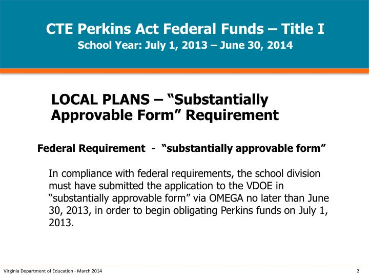 Cte perkins act federal funds title i school year july 1 2013 june 30 2014