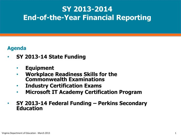 Sy 2013 2014 end of the year financial reporting