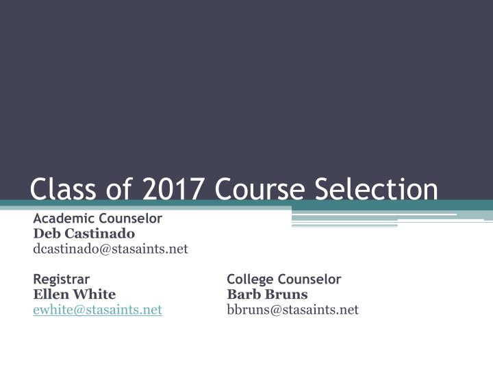 class of 2017 course selection n.