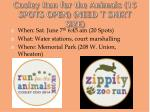 cosley run for the animals 15 spots open need t shirt size