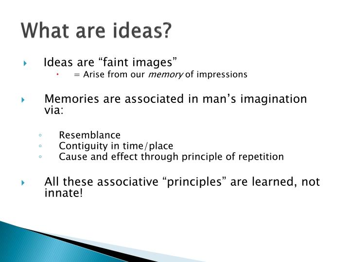 What are ideas?
