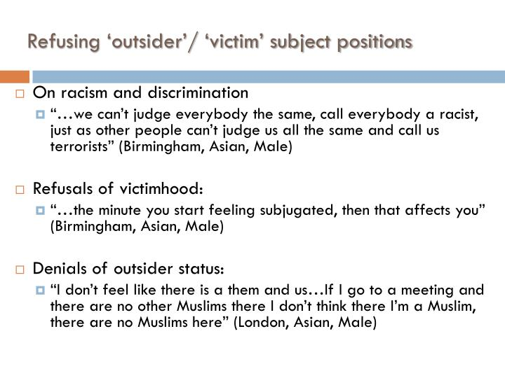 Refusing 'outsider'/ 'victim' subject positions