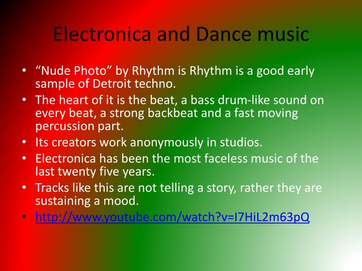 Electronica and Dance music