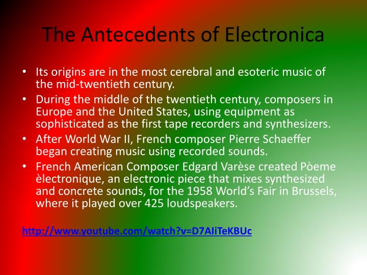 The antecedents of electronica