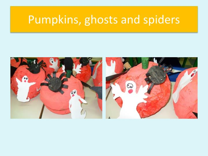 Pumpkins, ghosts and spiders