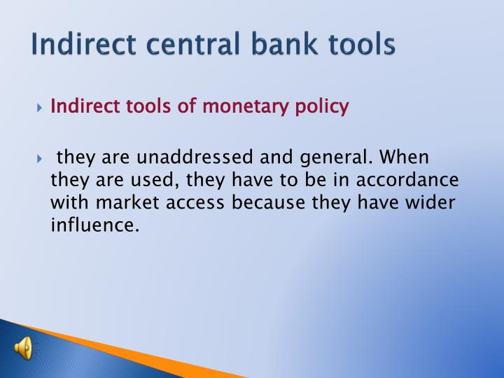 Indirect central bank tools