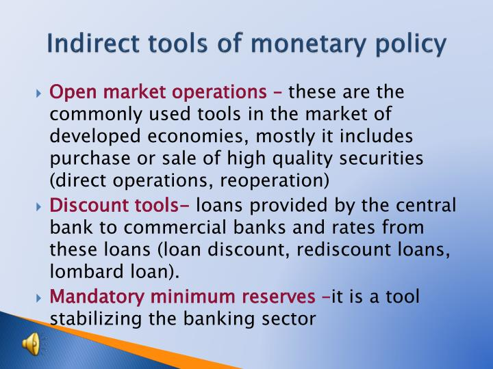 Indirect tools of monetary policy