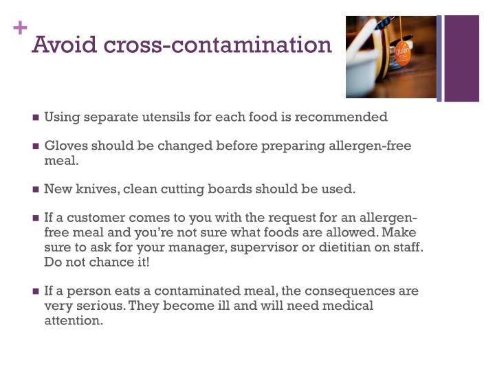 Avoid cross-contamination