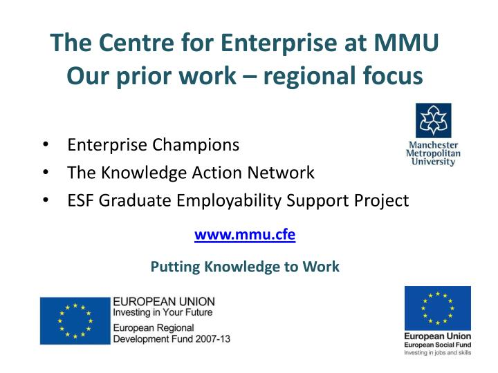 The centre for enterprise at mmu our prior work regional focus