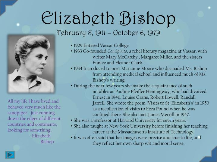 Elizabeth bishop february 8 1911 october 6 1979