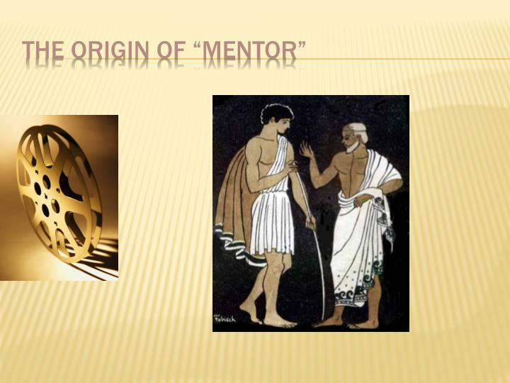 "The Origin of ""Mentor"""