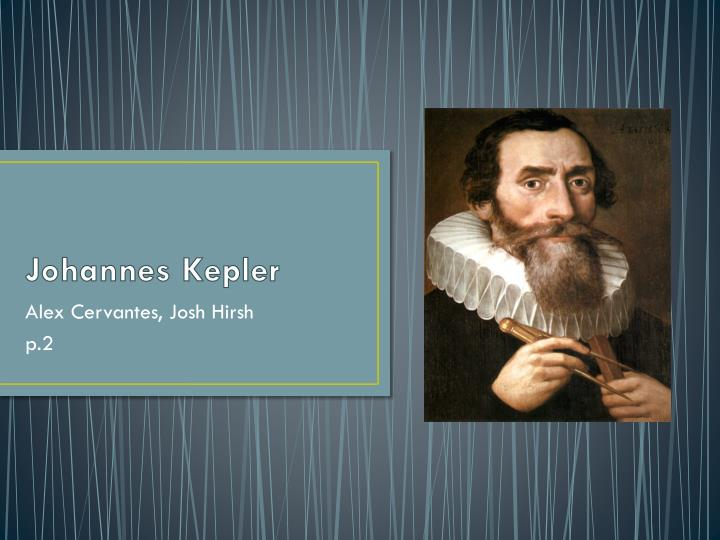a biography and life work of johannes kepler a german astronomer Had they selected the correct one in their early life, they would have enjoyed by now much more because of subject's versatility today we are going to discuss about johannes kepler who was considered to be a german mathematician, astronomer, and astrologer and reached to the highest degree recognition just because of mathematics.