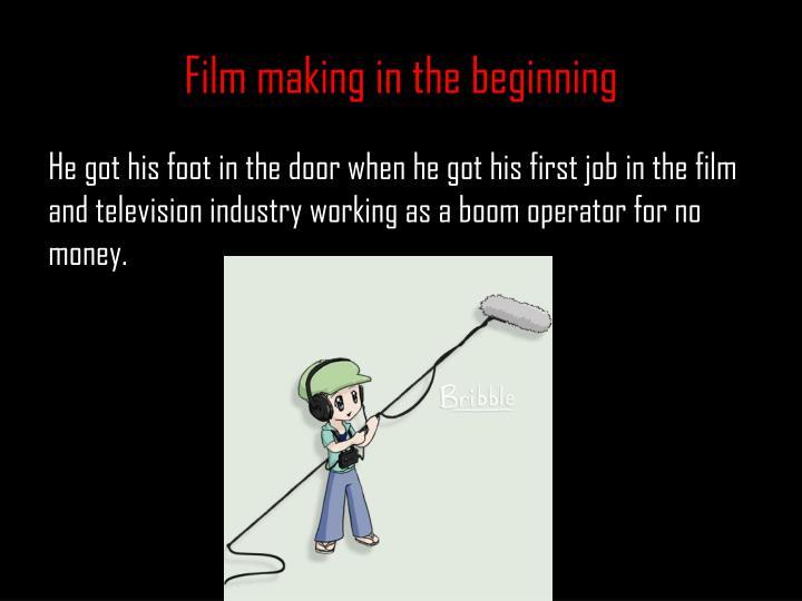 Film making in the beginning