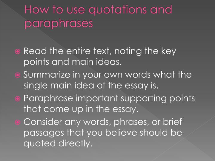 How to use quotations and paraphrases