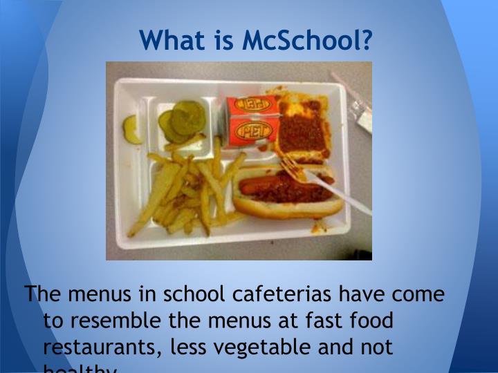 What is McSchool?