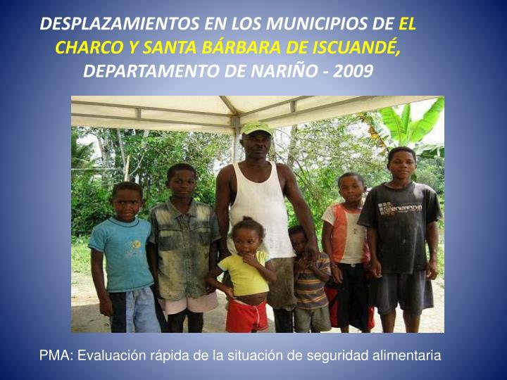 DESPLAZAMIENTOS EN LOS MUNICIPIOS