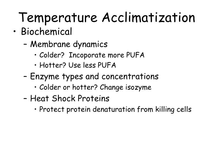 Temperature Acclimatization