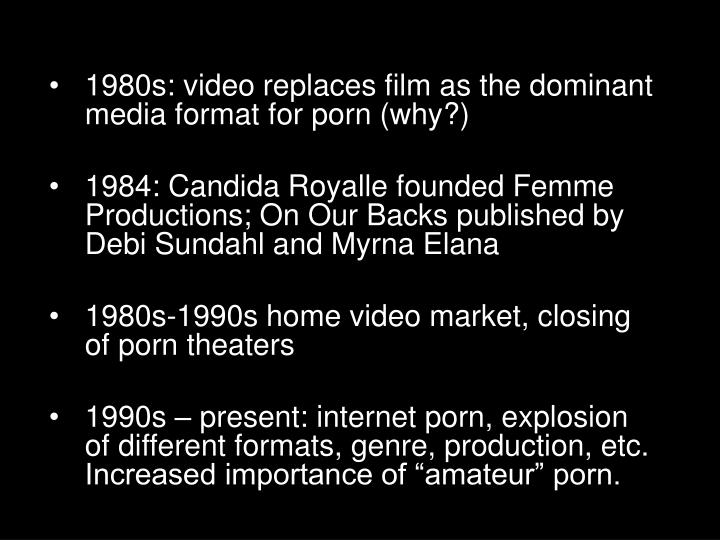 1980s: video replaces film as the dominant media format for porn (why