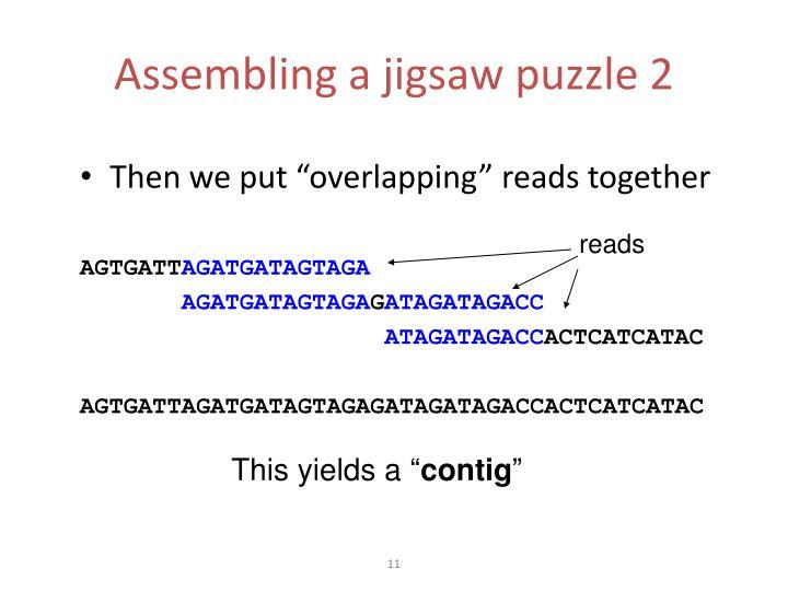 Assembling a jigsaw puzzle 2