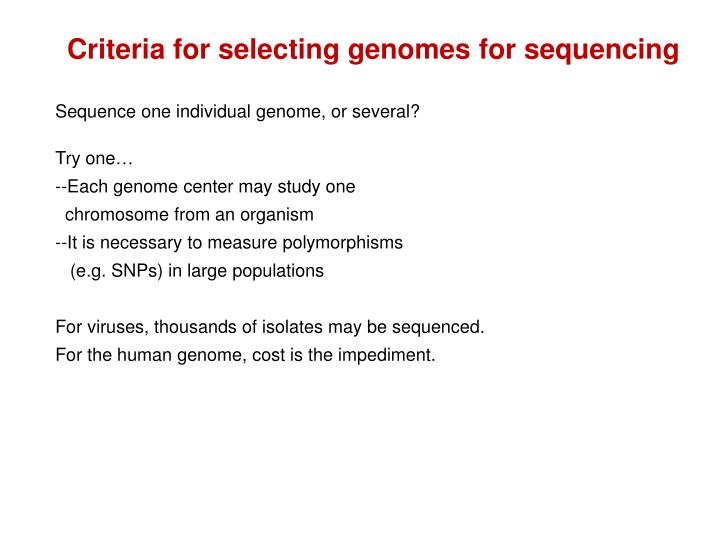 Criteria for selecting genomes for sequencing