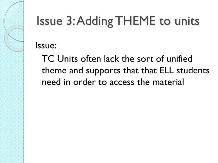 Issue 3: Adding THEME to units