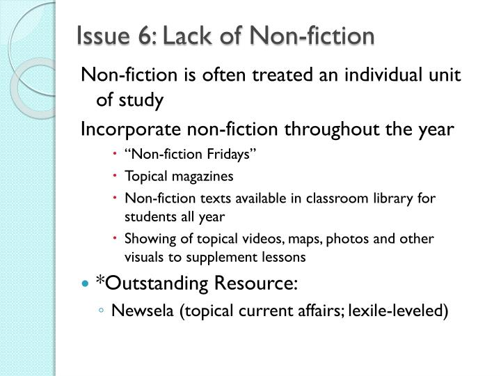 Issue 6: Lack of Non-fiction