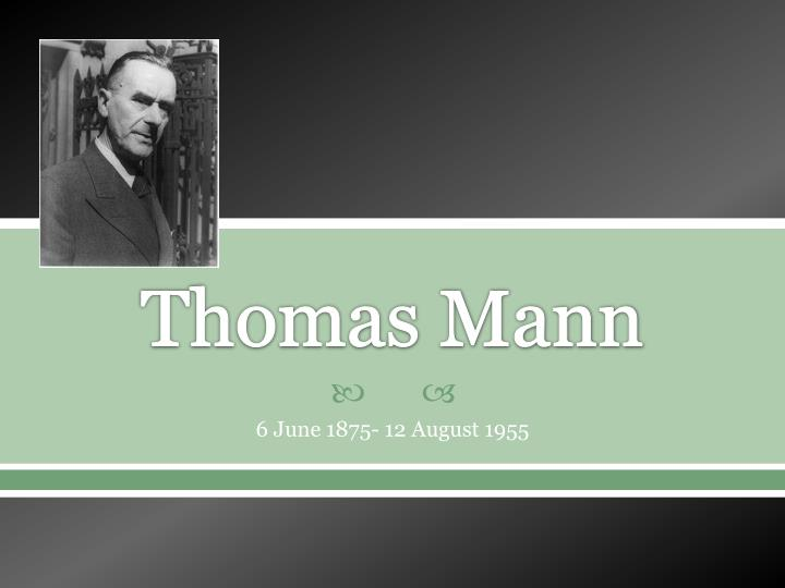 symbols symbolism and irony in thomas manns Mann, thomas, 1875–1955 – criticism and interpretation – handbooks, manuals, etc i robertson, ritchie  the vitality-symbol nietzsche had set against modern deca-dence (xi, 110) nietzschean vitalism is constantly present behind the young thomas mann's judgements and self-judgements both the finished works and the unfinished.