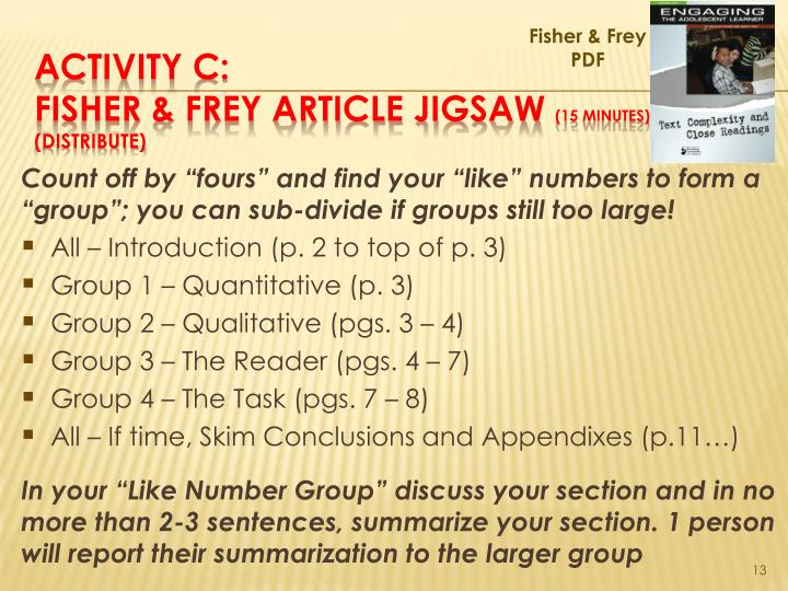 "Count off by ""fours"" and find your ""like"" numbers to form a ""group""; you can sub-divide if groups still too large!"