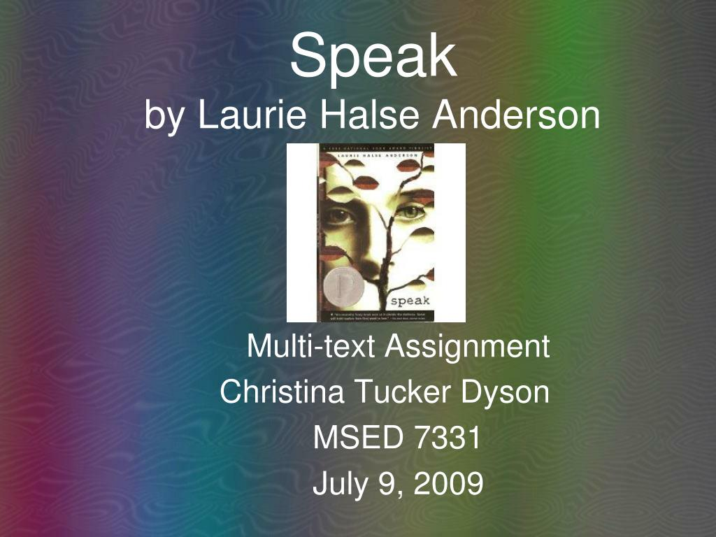 English Literature Essays Speak By Laurie Halse Anderson N English Narrative Essay Topics also Persuasive Essay Thesis Ppt  Speak By Laurie Halse Anderson Powerpoint Presentation  Id  Example Of Essay With Thesis Statement