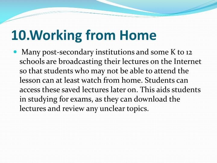 10.Working from Home