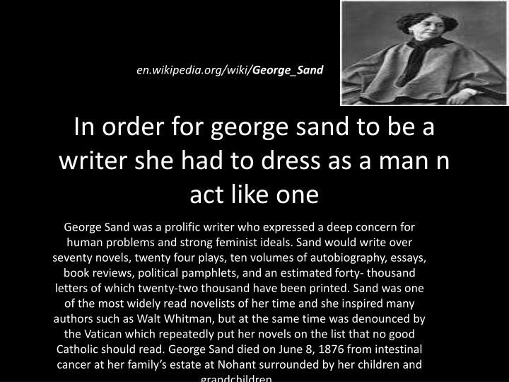 george sand essay There is only one happiness in this life, to love and be loved - george sand quotes from brainyquotecom.
